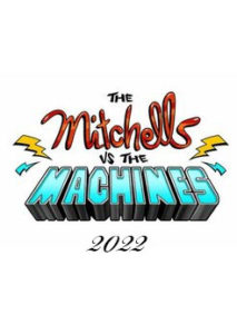 The Mitchells vs. the Machines и другие мультфильмы 2022 года: список