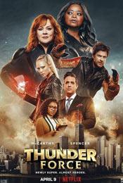 Громовая сила (Thunder Force) - комедия 2021 года